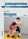 Leistungstraining Sport - Kinder und Jugendliche: Ringen - Lothar Ruch