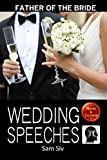 Wedding Speeches: Father Of The Bride Speeches: How To Give The Perfect Speech