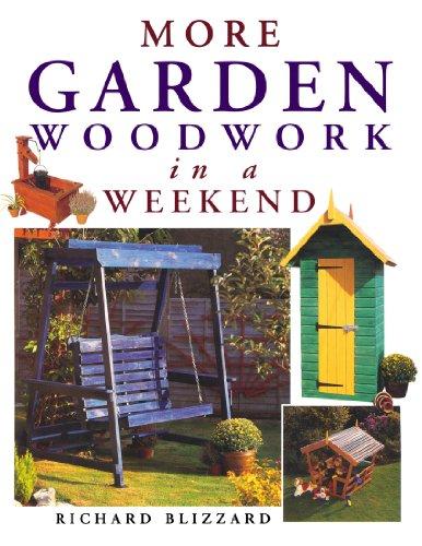 More Garden Woodwork in a Weekend