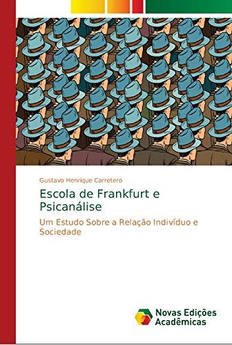 Escola de Frankfurt e Psicanálise