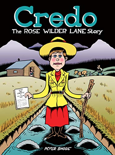 Credo: The Rose Wilder Lane Story (English Edition)