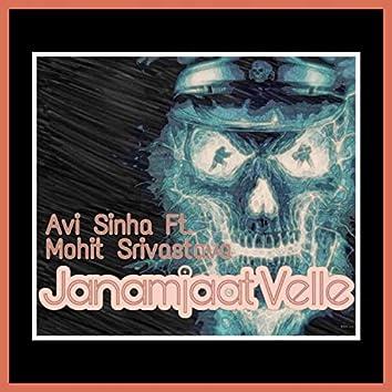 Janamjaat Velle (feat. Mohit Srivastava)