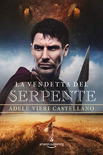 La vendetta del serpente (Roma Caput Mundi Vol. 5)