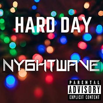 Hard Day (We Too Deep)