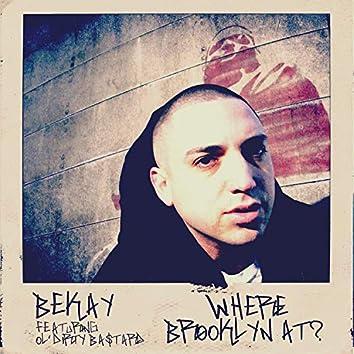 Where Brooklyn At? (feat. Ol' Dirty Bastard)