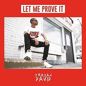 Let Me Prove It