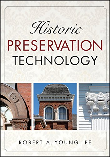 Compare Textbook Prices for Historic Preservation Technology: A Primer 1 Edition ISBN 9780471788362 by Young, Robert A.