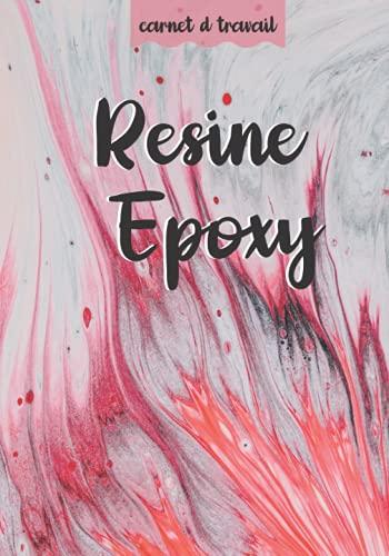 Resine Epoxy: Rendez vos projets de résine plus organisés, le manuel parfait pour faire de l'artisanat de résine ( bijoux, sous-verres ... ) Étape par ... livre très utile pour les artistes de résine.