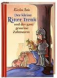 Der kleine Ritter Trenk: und der ganz gemeine Zahnwurm