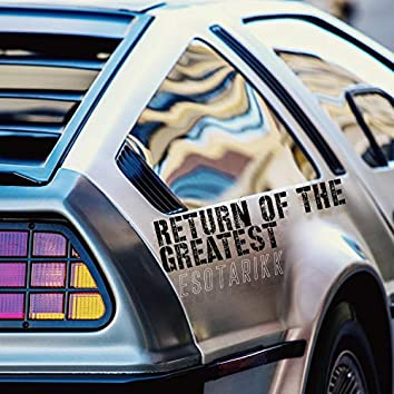 Return of the Greatest
