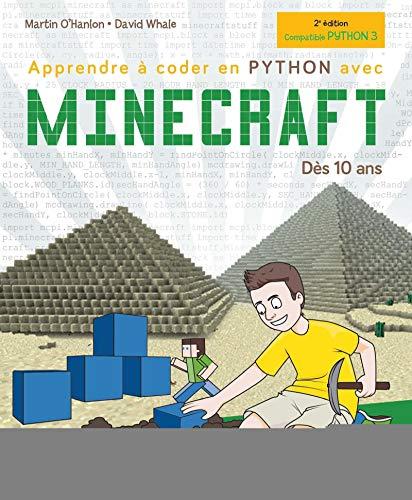 Apprendre à coder en Python avec Minecraft: Dès 10 ans