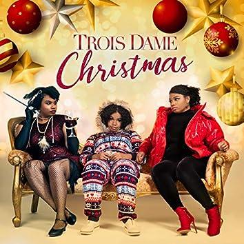 Trois Dame Christmas