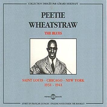 Saint Louis - Chicago - New York 1931-1941 (The Blues)
