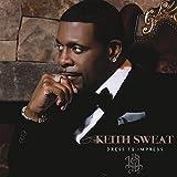 Dress to Impress - Keith Sweat