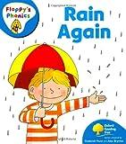 Oxford Reading Tree: Level 2A: Floppy's Phonics: Rain Again