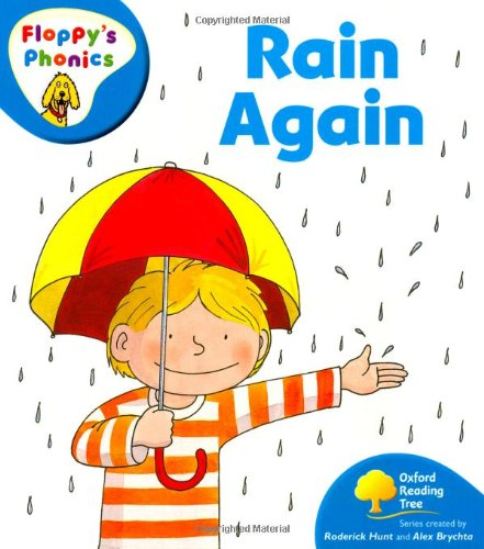 Oxford Reading Tree: Level 2A: Floppy's Phonics: Rain Againの詳細を見る