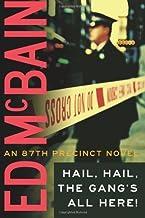 Hail, Hail, The Gang's All Here! (87th Precinct Book 25)