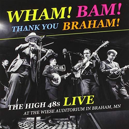 Wham! Bam! Thank You Braham!