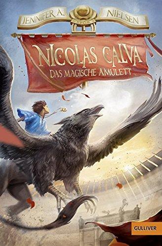 Nicolas Calva. Das magische Amulett: Band 1