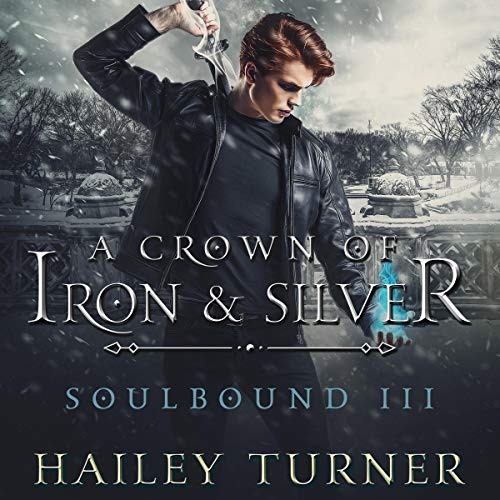 A Crown of Iron & Silver audiobook cover art