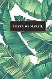 Costa de Marfil: Cuaderno de diario de viaje gobernado o diario de viaje: bolsillo de viaje forrado para hombres y mujeres con líneas