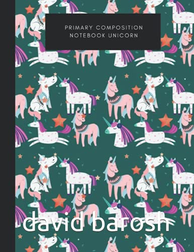 primary composition notebook unicorn: Primary Composition Notebook For Grades K-2 & 3 - Handwriting Practice Paper -100 pages 8.5x11 inches . School Exercise Book For Writing Lessons.