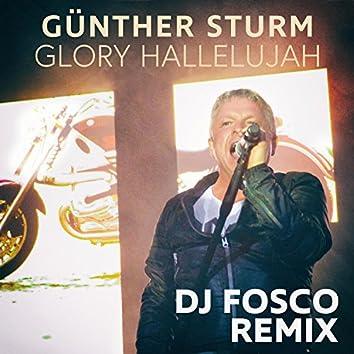 Glory Hallelujah - DJ Fosco Remix