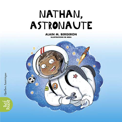 Nathan, astronaute [Nathan, Astronaut] cover art