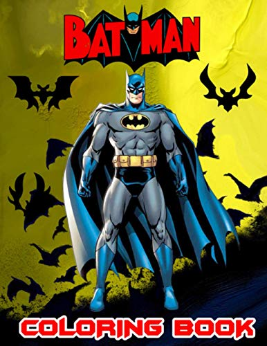 Batman Coloring Book: Great Coloring Book for Gift boys & girls