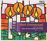 待降節のための音楽集 (Veni Emmanuel ~ Music for Advent / Choir of Clare College, Cambridge | Graham Ross) [輸入盤]
