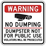 STOPSignsAndMore - Warning No Dumping Dumpster Not for Public Use Sign - 18x18 - Reflective | Rust Free Aluminum