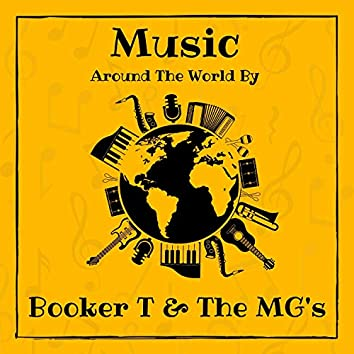 Music Around the World by Booker T & the Mg's