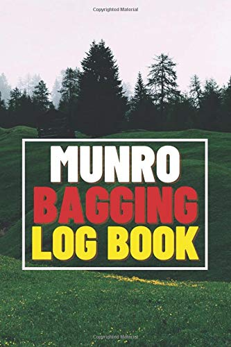 Munro Bagging Log Book: Thick Hiking Traveller Journal to record all 282 Munros Climbs