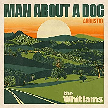 Man About a Dog (Acoustic)