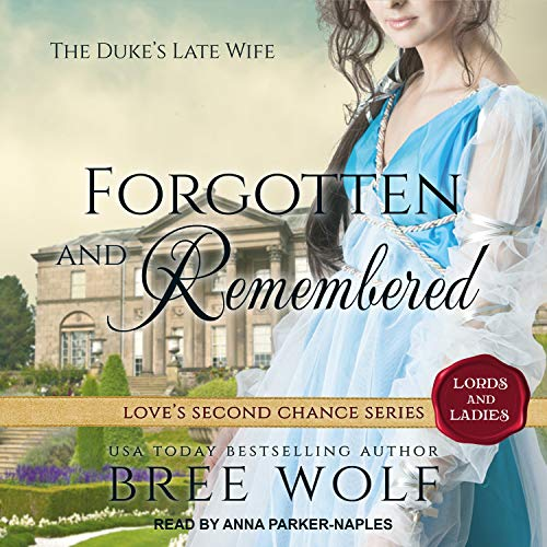 Forgotten & Remembered: The Duke's Late Wife  By  cover art