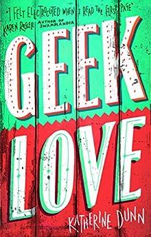 Geek Love (Abacus Books) by [Katherine Dunn]