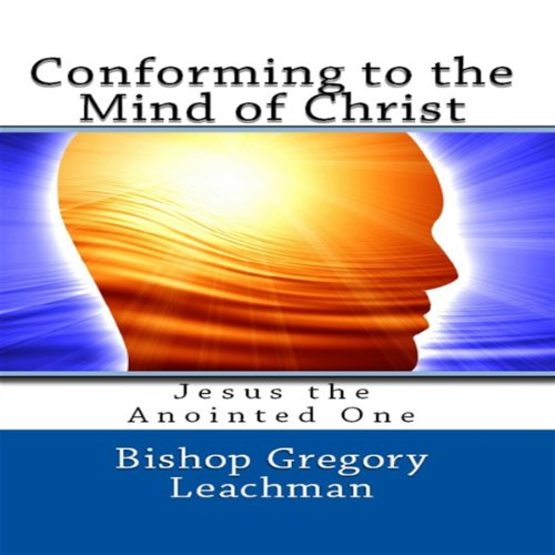 Conforming to the Mind of Christ cover art