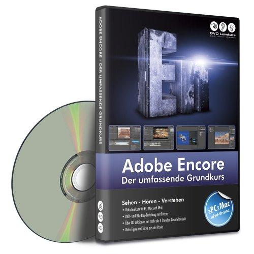 Adobe Encore - Der umfassende Grundkurs (PC+MAC+iPad)