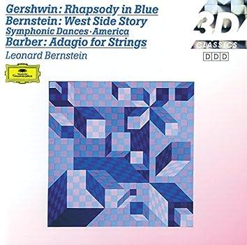 Gershwin: Rhapsody in Blue / Barber: Adagio for Strings; Overture / Bernstein: On the Town