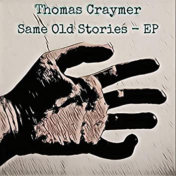 Same Old Stories EP
