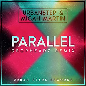 Parallel (Dropheadz Remix)