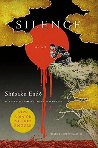 Silence: A Novel (Picador Modern Classics)