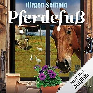 Pferdefuß     Allgäu-Krimi 4              Autor:                                                                                                                                 Jürgen Seibold                               Sprecher:                                                                                                                                 Hans Jürgen Stockerl                      Spieldauer: 7 Std. und 12 Min.     316 Bewertungen     Gesamt 4,5