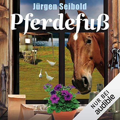 Pferdefuß     Allgäu-Krimi 4              Autor:                                                                                                                                 Jürgen Seibold                               Sprecher:                                                                                                                                 Hans Jürgen Stockerl                      Spieldauer: 7 Std. und 12 Min.     326 Bewertungen     Gesamt 4,5