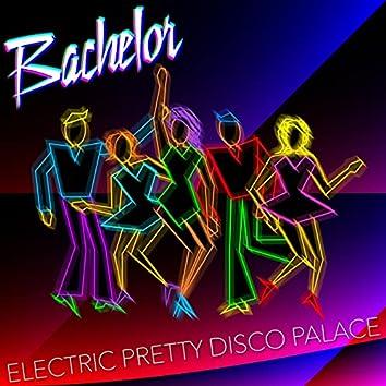 Electric Pretty Disco Palace