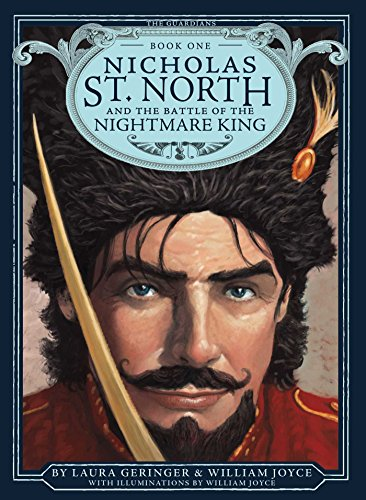 Nicholas St. North and the Battle of the Nightmare King (Volume 1) (The Guardians, Band 1)