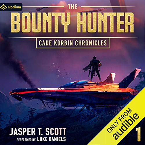 The Bounty Hunter Audiobook By Jasper T. Scott cover art