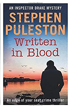 Paperback Written in Blood: An edge of your seat crime thriller (Inspector Drake) Book