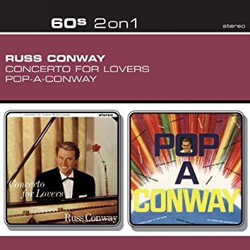 Concerto For Lovers/Pop-A-Conway