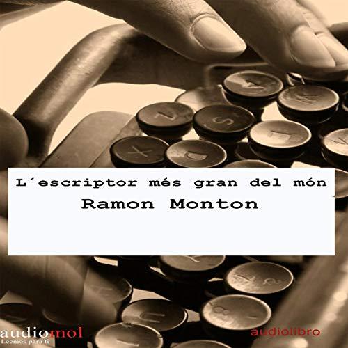 L´escriptor més gran del món [The Greatest Writer in the World] (Audiolibro en Catalán) Titelbild